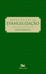 Leggi tutto: Novos estilos de evangelização
