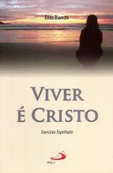 Read more: Viver é Cristo