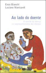 Read more: Ao Lado do Doente