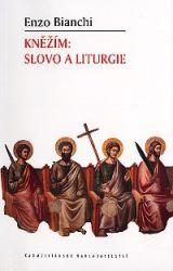 Leggi tutto: Kněžím: slovo a liturgie